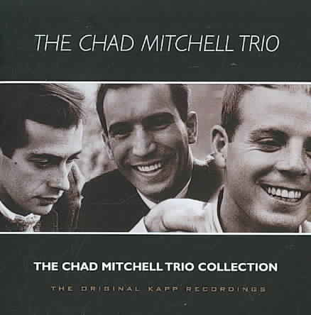 CHAD MITCHELL TRIO COLLECTION BY MITCHELL,CHAD TRIO (CD)